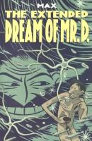 Extended Dream of Mr. D