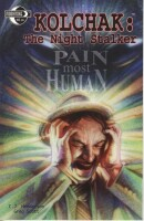 Kolchak Night Stalker Pain Most Human GN
