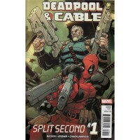 Deadpool & Cable Split Second 1