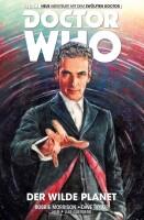 Doctor Who - der zwölfte Doctor 1: Der wilde Planet