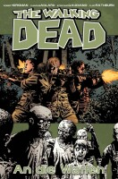 The Walking Dead 26: An die Waffen (Kirkman, Robert)