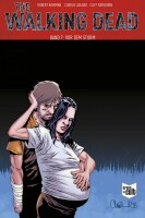 The Walking Dead Softcover 7 Vor dem Sturm (Kirkman, Robert)