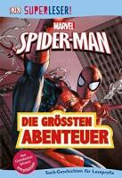 Superleser! Spider-Man: Die grössten Abenteuer