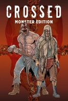 Crossed Monster Edition Band 1 (Hardcover)