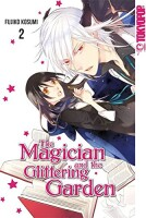 The Magician and the glittering Garden Band 2 (Fujiro...