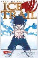 Tale of Fairy Tail Ice Trail  (Hiro Mashima)