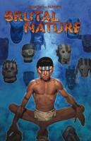 Brutal Nature 1: Überleben ist Alles...
