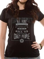 Supernatural Damen T-Shirt (Girlie) - Crazy People (schwarz)