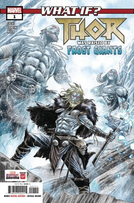 What if? Thor 1 Thor was raised by Frost Giants