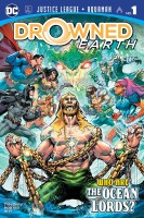 Justice League / Aquaman: Drowned Earth 1