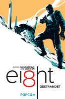EI8HT 1 Gestrandet (Albuquerque, Rafael; Johnson, Mike)