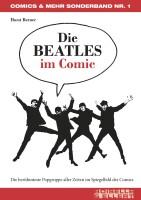 Die BEATLES im Comic Die berühmteste Popgruppe aller...