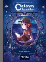 Crissis Tagebücher 2 Hektors Buch (Neyret,...