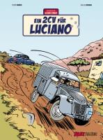 Jacques Gibrat Band 3: Ein 2CV für Luciano (Dubois,...