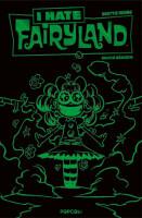 I hate Fairyland 3 Luxusausgabe (Grüne Edition)...