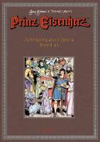 Prinz Eisenherz. Gianni & Yeates Bd. 21: Jahrgang...