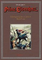 Prinz Eisenherz. Yeates-Jahre Bd. 22: Jahrgang 2013/2014
