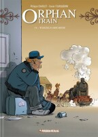 Orphan Train Band 7/8 Wurzeln/Abschiede (Charlot, Philippe)
