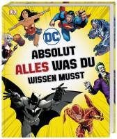DC Comics Absolut alles was du wissen musst (Marsham,...