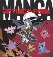 Manga - Gothic & Punk (Kamikaze Factory)