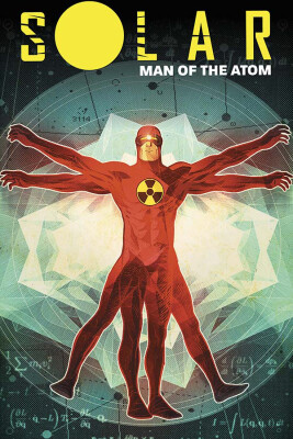 Solar Man Of Atom Tradepaperback Vol 1 Nuclear Family