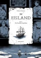Im Eisland Band 1: Die Franklin-Expedition (Gehrmann,...
