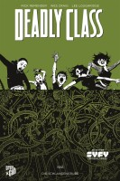Deadly Class 3: Die Schlangengrube (Remender, Rick)