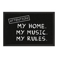 Attention! Fußmatte My Home. My Music. My Rules.