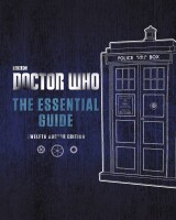 DOCTOR WHO ESSENTIAL GUIDE REVISED 12TH DOCTOR ED