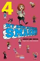 My Hero Academia Smash 4 (Horikoshi, Kohei; Neda, Hirofumi)