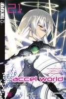 Accel World - Novel 21 (Kawahara, Reki; HIMA; Biipii)