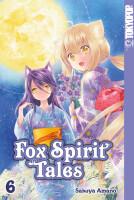 Fox Spirit Tales 06  (Amano, Sakuya)