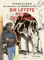 Theodor Pussel Band 13: Die letzte Reise der Amok (Le...
