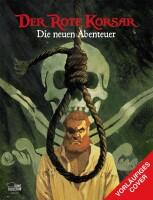 Der Rote Korsar - Die neuen Abenteuer 01  (Carloni,...