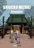 Shigeru Mizuki: Kriegsjahre (Mizuki, Shigeru)