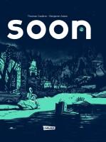 Soon (Cadene, Thomas)
