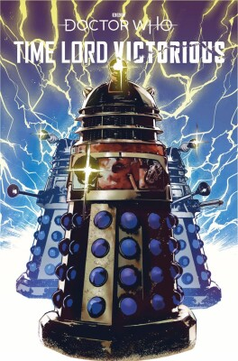 Doctor Who Time Lord Victorious 1 Cover D Dalek Variant