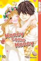 Honey come Honey 10 (Shiraishi, Yuki)