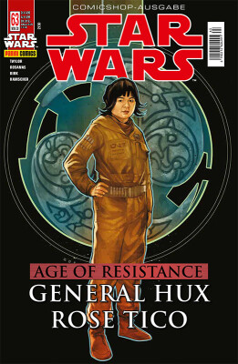 Star Wars 63: Age of Resistance - General Hux & Roes Tico (Kiosk Ausgabe)