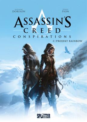 Assassins Creed Conspirations. Band 2 Projekt Rainbow (Dorison, Guillaume; Pion, Patrick)