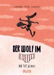 Der Wolf im Slip. Band 4 Der tut ja nix! (Lupano, Wilfrid)