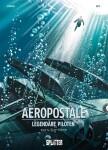 Aeropostal – Legendäre Piloten. Band 4 Saint-Exupéry (Bec, Christophe)