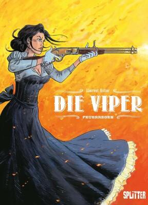 Die Viper. Band 1 Feuerregen (Astier, Laurent)