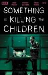 Something Is Killing Children 12 Main