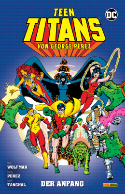 Teen Titans von George Pérez - Der Anfang