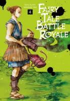 Fairy Tale Battle Royale 4  (Ina, Soraho)