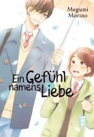 Ein Gefühl namens Liebe 03  (Morino, Megumi)