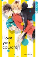 I Love You, Coward  (Sakura, Rico)