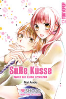 Süße Küsse - Wenn die Liebe erwacht...