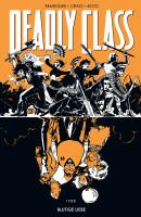 Deadly Class 7: Blutige Liebe (Remender, Rick)